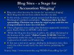 blog sites a stage for accusation slinging