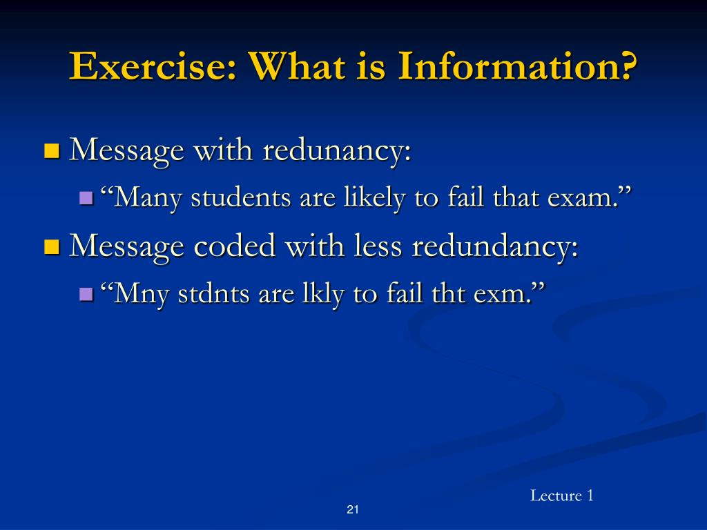 Exercise: What is Information?