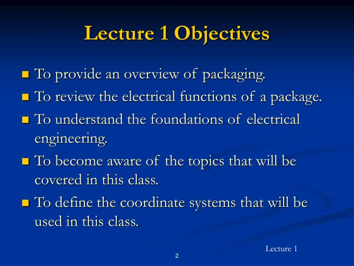Lecture 1 objectives