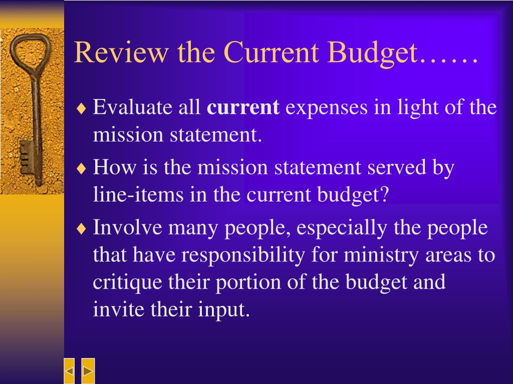 Review the Current Budget……