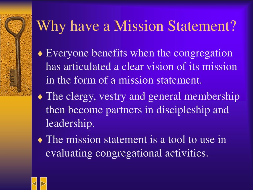 Why have a Mission Statement?