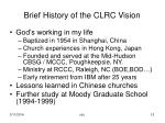 brief history of the clrc vision