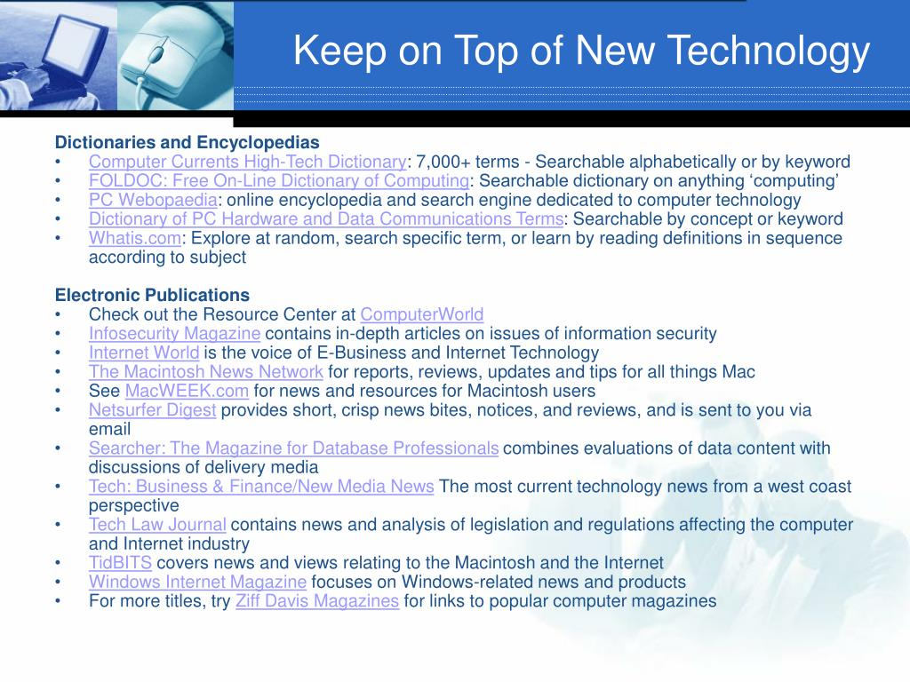 Keep on Top of New Technology