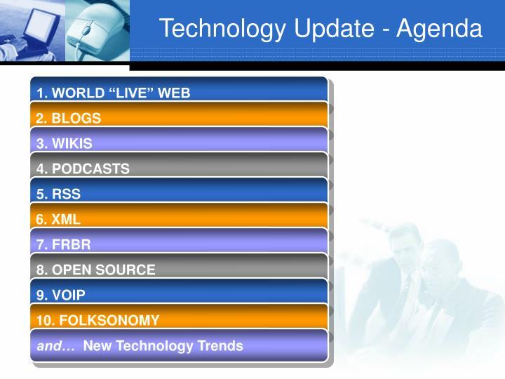 Technology update agenda