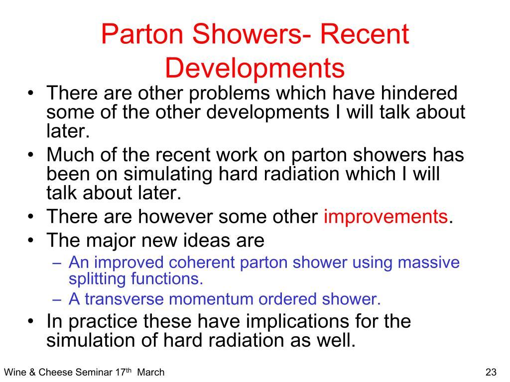 Parton Showers- Recent Developments