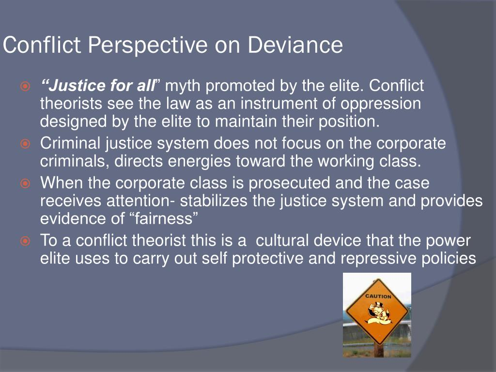 Conflict Perspective on Deviance