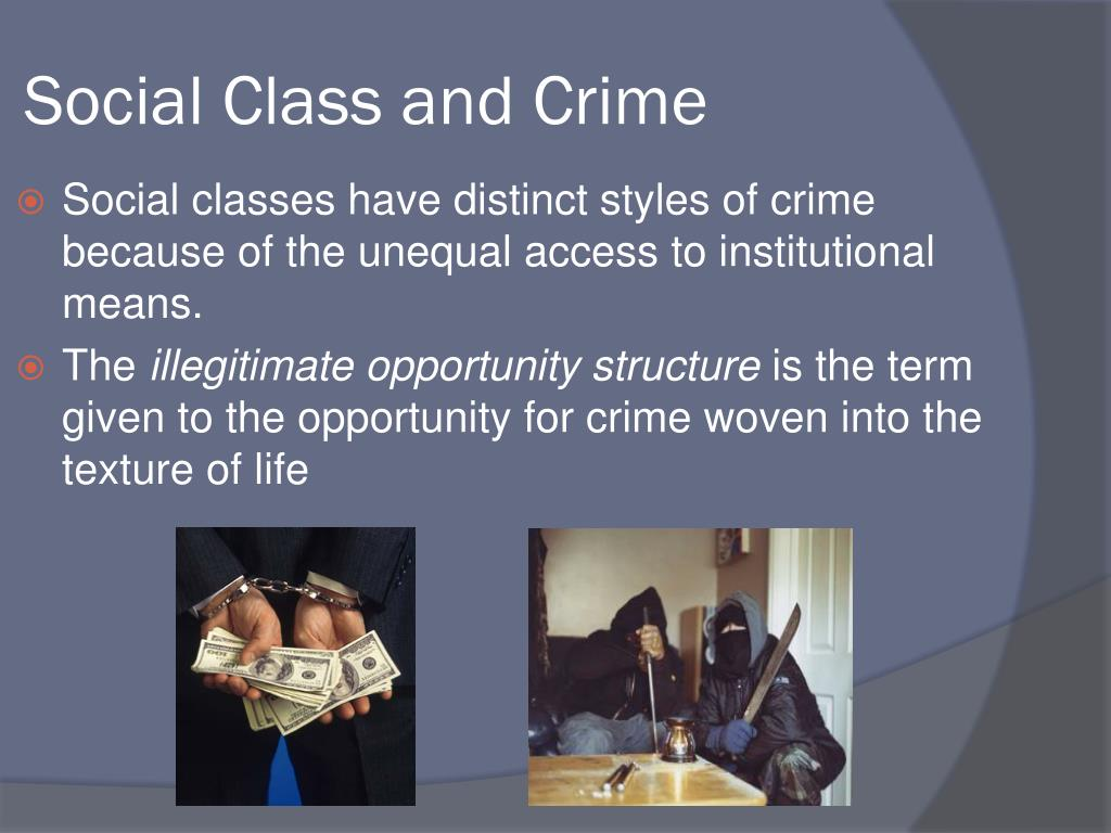 Social Class and Crime