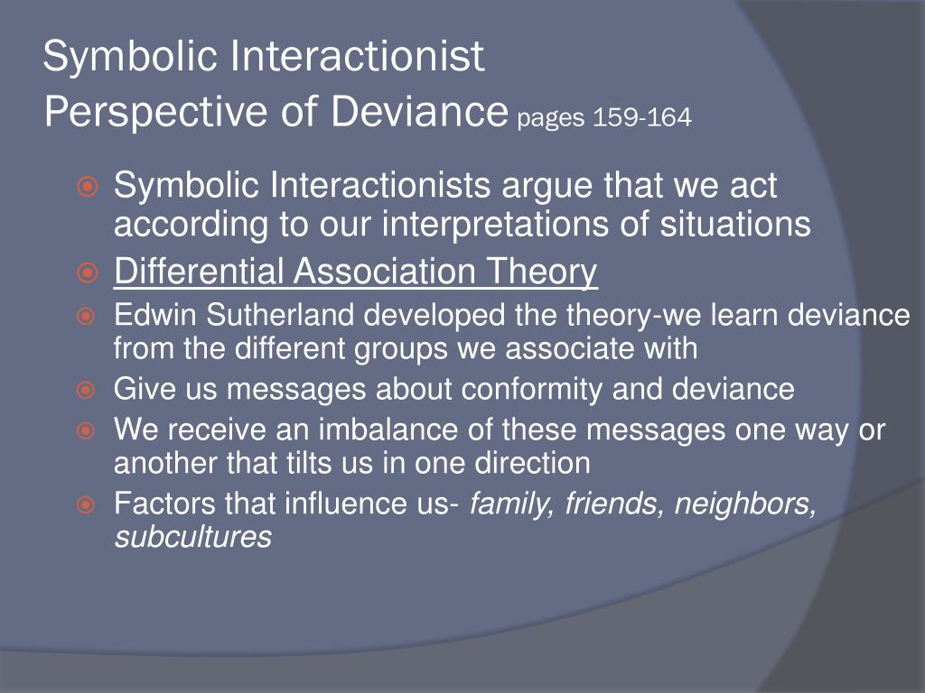 Symbolic Interactionist Perspective of Deviance