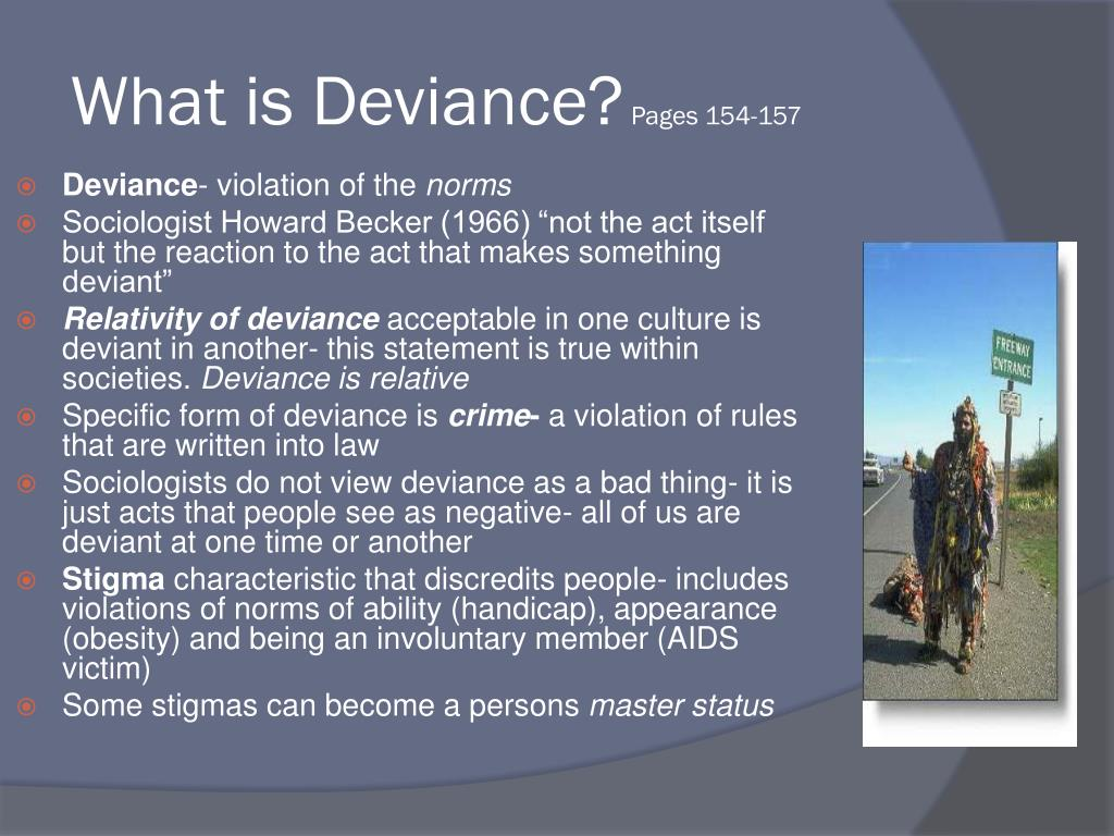What is Deviance?