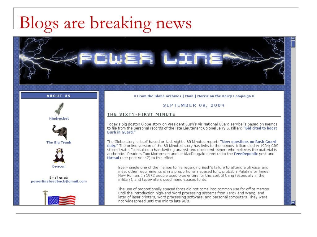 Blogs are breaking news
