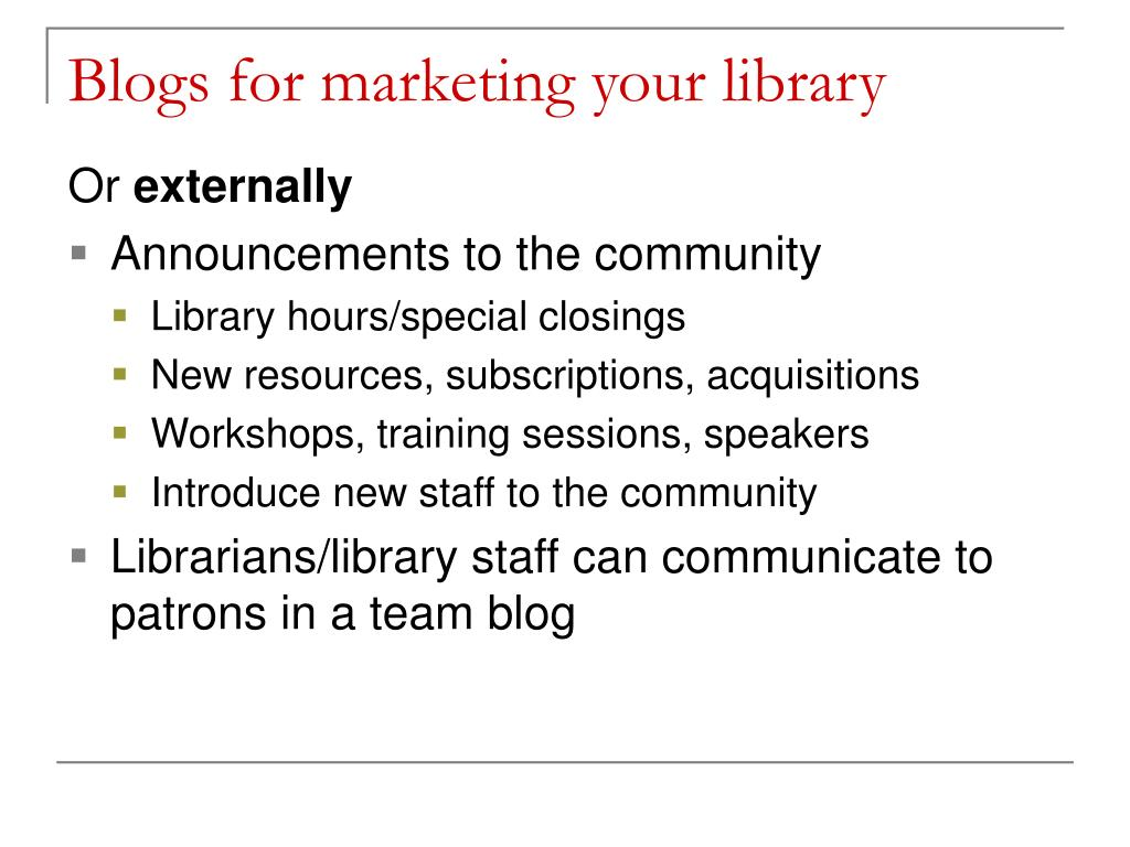 Blogs for marketing your library
