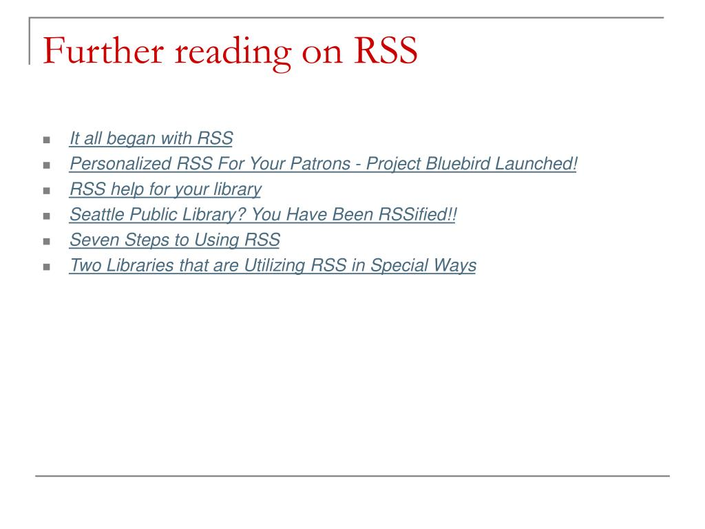 Further reading on RSS