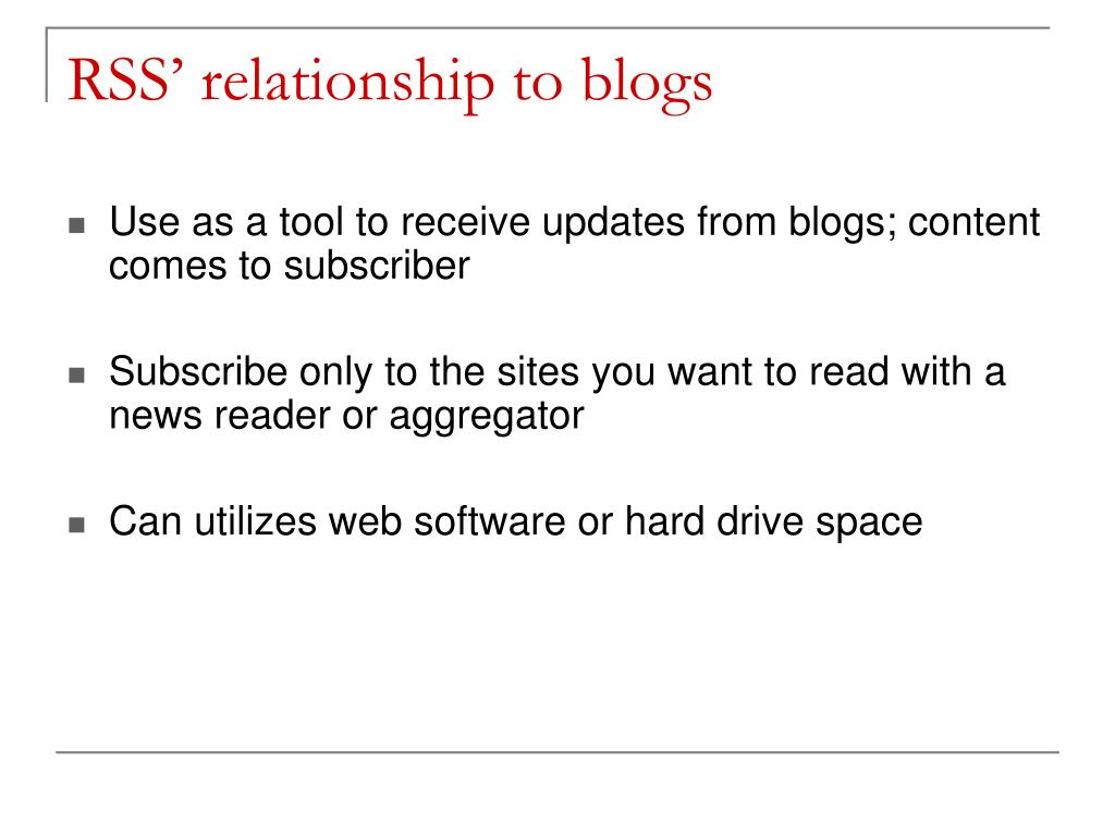 RSS' relationship to blogs