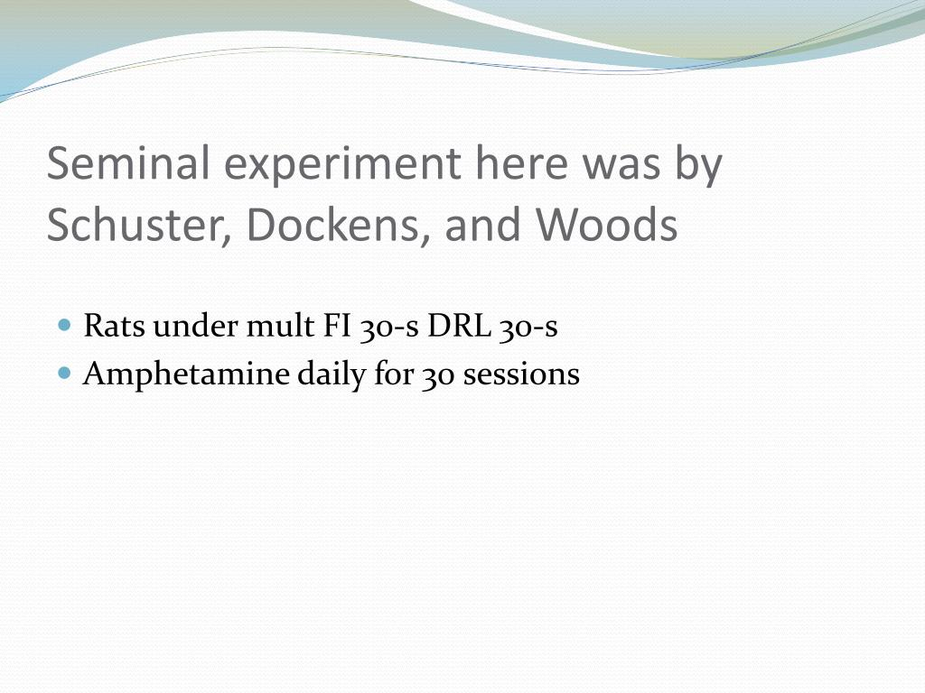 Seminal experiment here was by Schuster, Dockens, and Woods