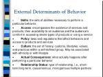 external determinants of behavior