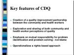key features of cdq