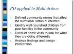 pd applied to malnutrition