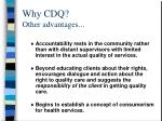 why cdq other advantages