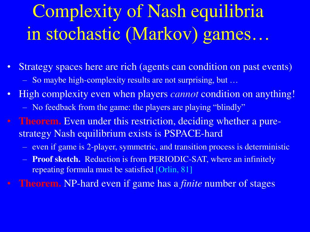 Complexity of Nash equilibria in stochastic (Markov) games…