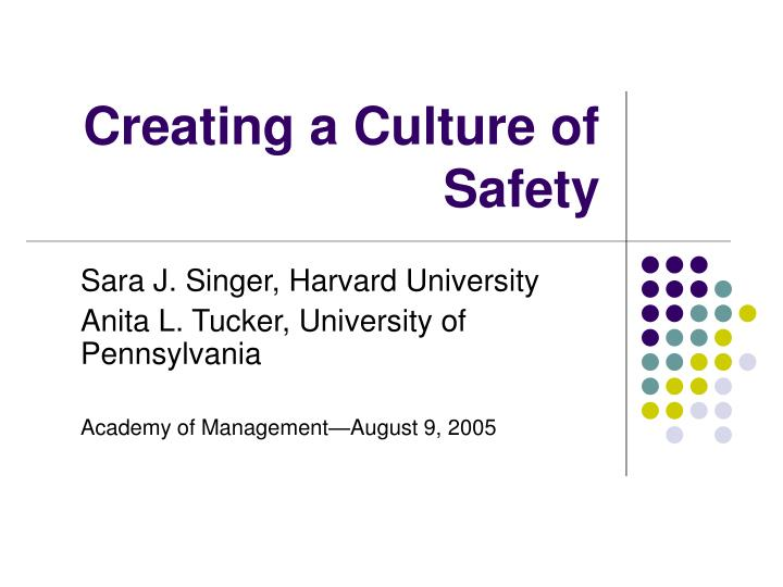 Creating a culture of safety