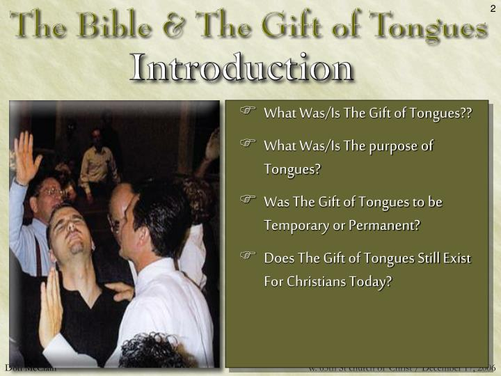 What Was/Is The Gift of Tongues??