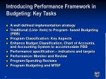 introducing performance framework in budgeting key tasks