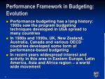 performance framework in budgeting evolution