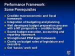 performance framework some prerequisites