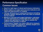 performance specification common issues