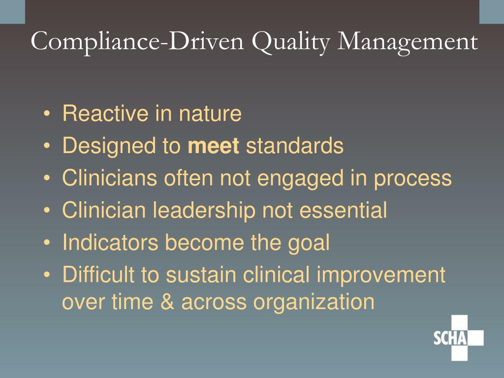 Compliance-Driven Quality Management