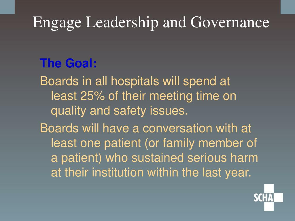 Engage Leadership and Governance