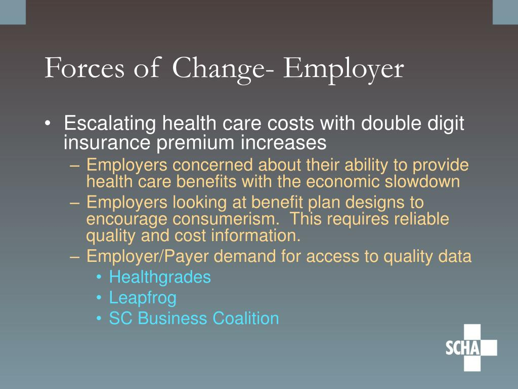Forces of Change- Employer