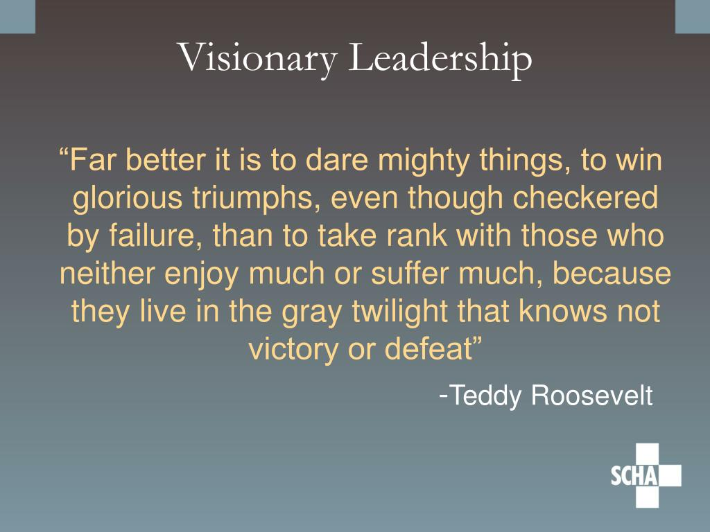 Visionary Leadership