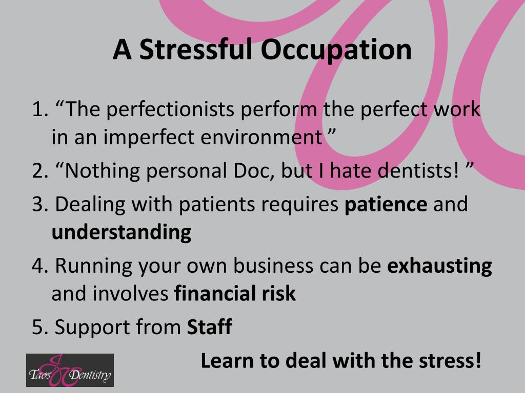 A Stressful Occupation