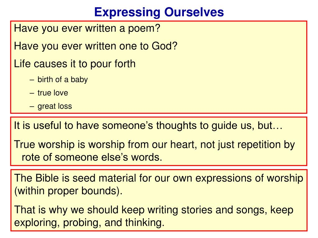 Expressing Ourselves