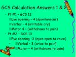 gcs calculation answers 1 2