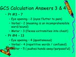 gcs calculation answers 3 4