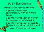 gcs eye opening