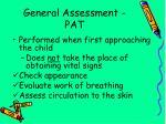 general assessment pat
