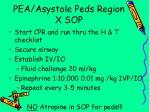 pea asystole peds region x sop