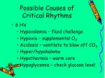 possible causes of critical rhythms