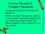 priority patients transport decisions