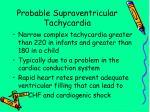 probable supraventricular tachycardia