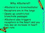 why albuterol