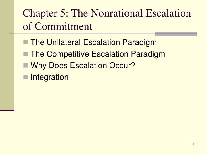 nonrational escalation of commitment