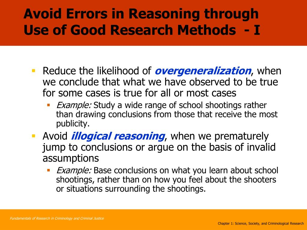 Avoid Errors in Reasoning through Use of Good Research Methods  - I