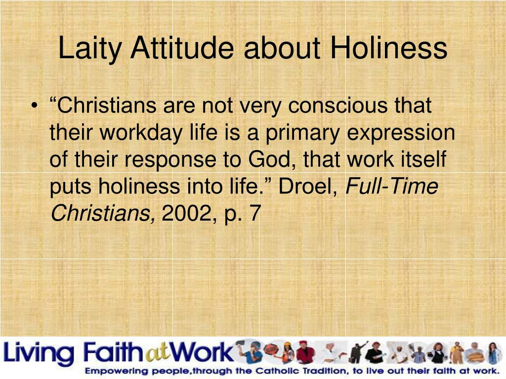 Laity Attitude about Holiness