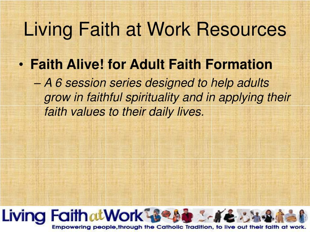 Living Faith at Work Resources