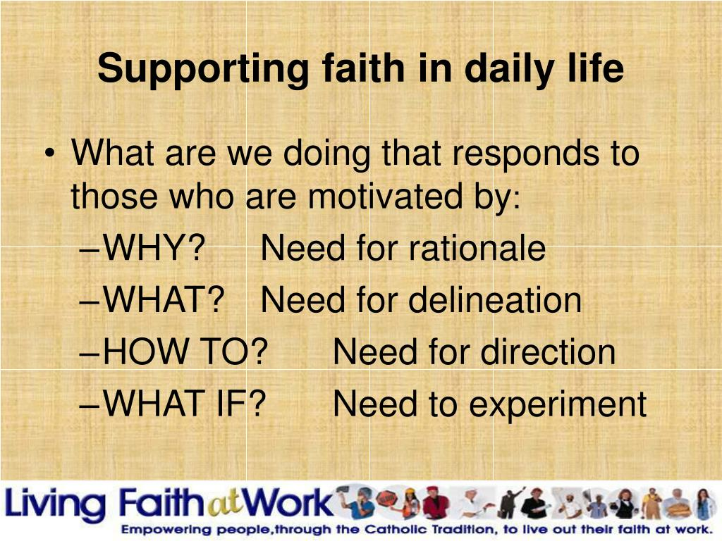 Supporting faith in daily life