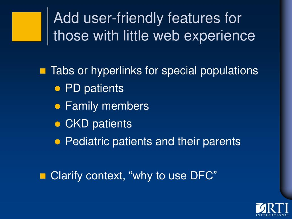 Add user-friendly features for those with little web experience